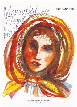 Obálka titulu Moravská lidová poezie v písních