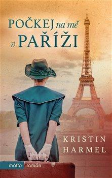 Obálka titulu Počkej na mě v Paříži