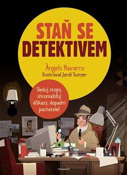 Obálka titulu Staň se detektivem