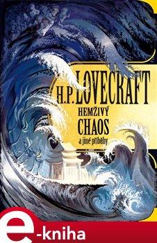 Obálka titulu Hemživý chaos a jiné příběhy
