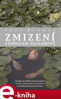 Obálka titulu Zmizení Stephanie Mailerové