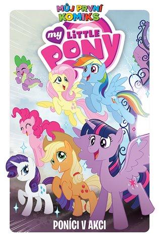 My Little Pony - Poníci v akci