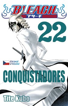 Obálka titulu Bleach 22: Conquistadores