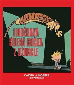 Obálka titulu Calvin a Hobbes: Lidožravá šílená kočka z džungle