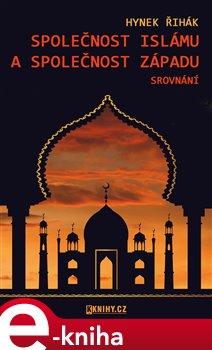 Obálka titulu Společnost islámu a společnost Západu - srovnání