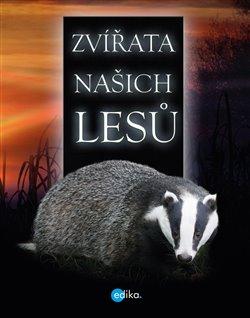 Obálka titulu Zvířata našich lesů