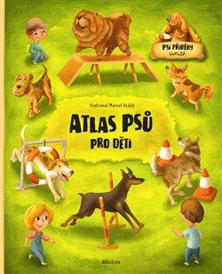 Obálka titulu Atlas psů pro děti