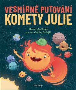 Obálka titulu Vesmírné putování komety Julie