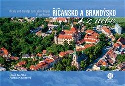 Obálka titulu Říčansko a Brandýsko z nebe / Říčany and Brandýs nad Labem Region From Heaven