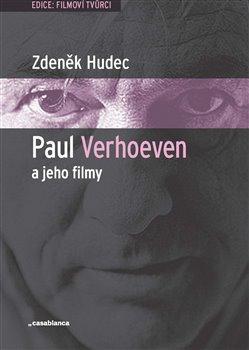 Obálka titulu Paul Verhoeven a jeho filmy