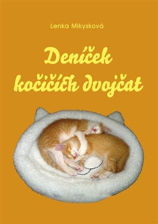 Deníček kočičích dvojčat - Lenka Mikysková | Booksquad.ink