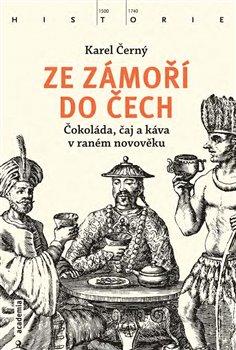 Obálka titulu Ze zámoří do Čech