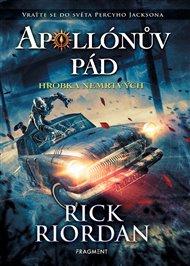Apollónův pád - Hrobka nemrtvých