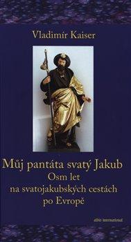 Obálka titulu Můj pantáta svatý Jakub