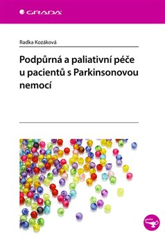 Obálka titulu Podpůrná a paliativní péče u pacientů s Parkinsonovou nemocí