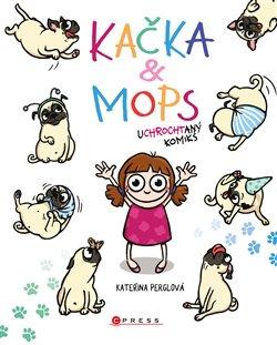Obálka titulu Kačka & Mops