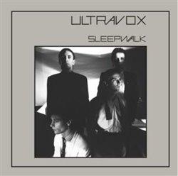 Sleepwalk/Waiting - Ultravox