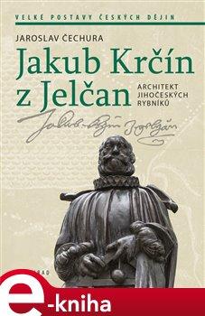 Obálka titulu Jakub Krčín z Jelčan