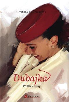 Obálka titulu Dubajka – příběh letušky