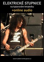 Elektrické stupnice na kytarovém hmatníku (+audio)