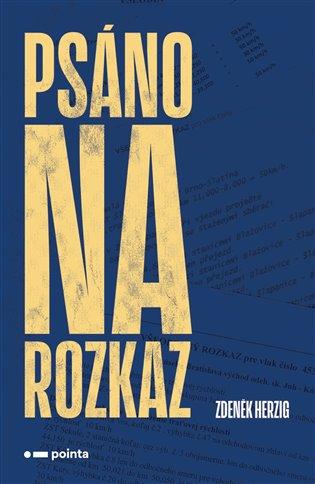 Psáno na rozkaz - Zdeněk Herzig   Booksquad.ink