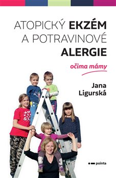 Atopický ekzém a potravinové alergie očima mámy