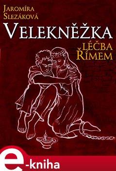 Obálka titulu Velekněžka - léčba Římem