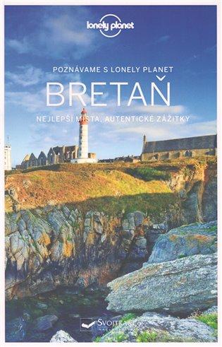 Poznáváme Bretaň - Lonely Planet - - | Booksquad.ink