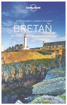 Obálka titulu Poznáváme Bretaň - Lonely Planet