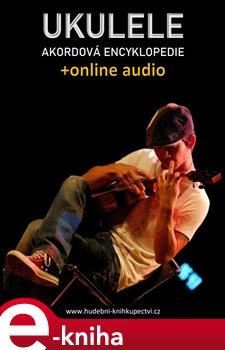 Obálka titulu Ukulele – Akordová encyklopedie (+audio)