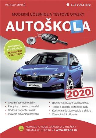 Autoškola 2020:Moderní učebnice a testové otázky - Václav Minář | Booksquad.ink