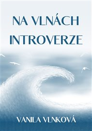 Na vlnách introverze