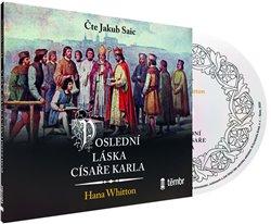 Obálka titulu Poslední láska císaře Karla