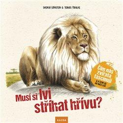 Musí si lvi stříhat hřívu?