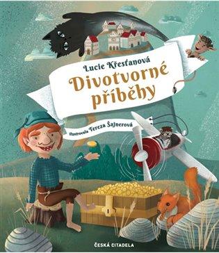 Divotvorné příběhy - Lucie Křesťanová | Booksquad.ink