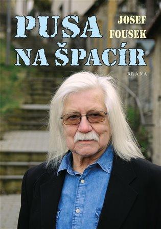 Pusa na špacír - Josef Fousek | Booksquad.ink