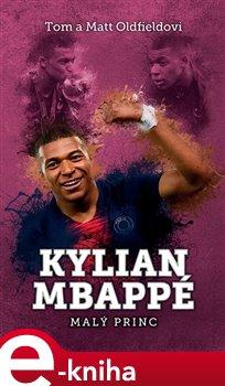 Kylian Mbappe - Malý princ