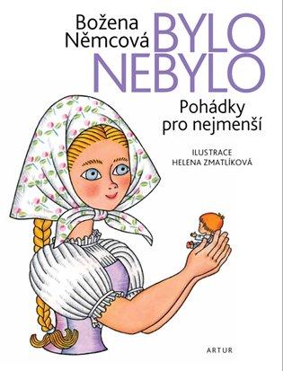 Bylo nebylo - Božena Němcová | Booksquad.ink