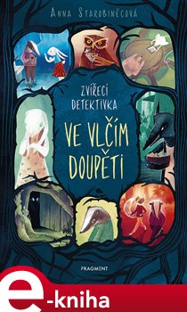 Zvířecí detektivka – Ve vlčím doupěti