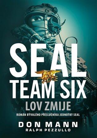 Seal Team Six: Lov zmije - Don Mann, | Booksquad.ink