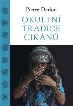 Obálka titulu Okultní tradice Cikánů