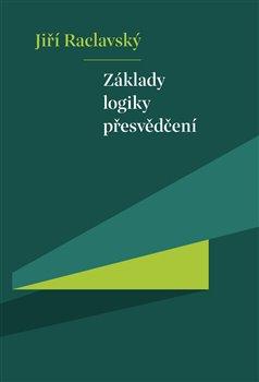 Obálka titulu Základy logiky přesvědčení
