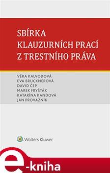 Obálka titulu Sbírka klauzurních prací z trestního práva