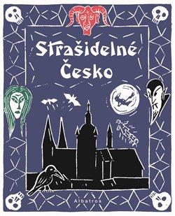 Obálka titulu Strašidelné Česko