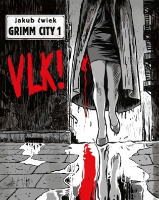 Vlk!:Grimm City 1 - Jakub Ćwiek   Replicamaglie.com