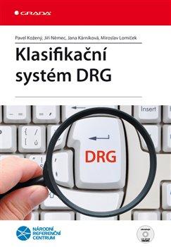 Obálka titulu Klasifikační systém DRG