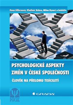 Obálka titulu Psychologické aspekty změn v české společnosti