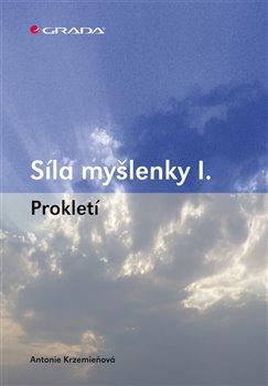 Obálka titulu Síla myšlenky I.