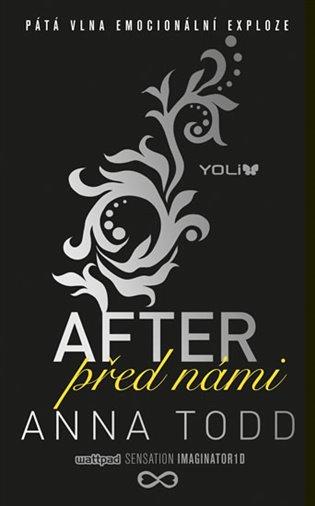 After 5: Před námi - Anna Todd | Booksquad.ink