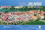Jihlavsko z nebe / Jihlava Region From Heaven